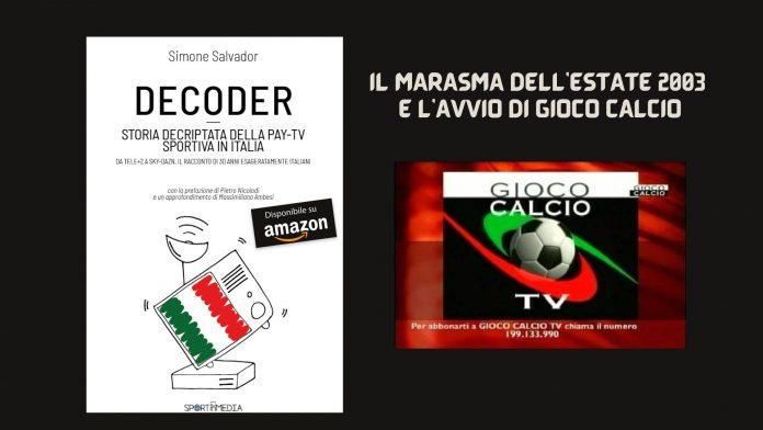 estate 2003_caos_calcio_italiano_gioco-calcio-diritti-tv