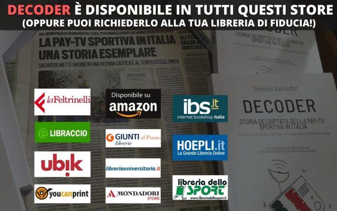 Dove acquistare Decoder_libro_storia_pay_tv_sportiva_simone_salvador_sport_inmedia 2